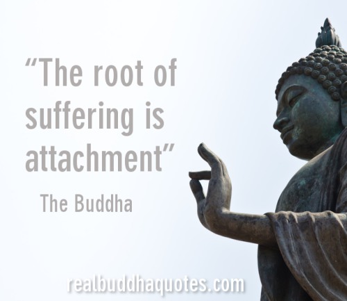 root-of-suffering-is-attachment